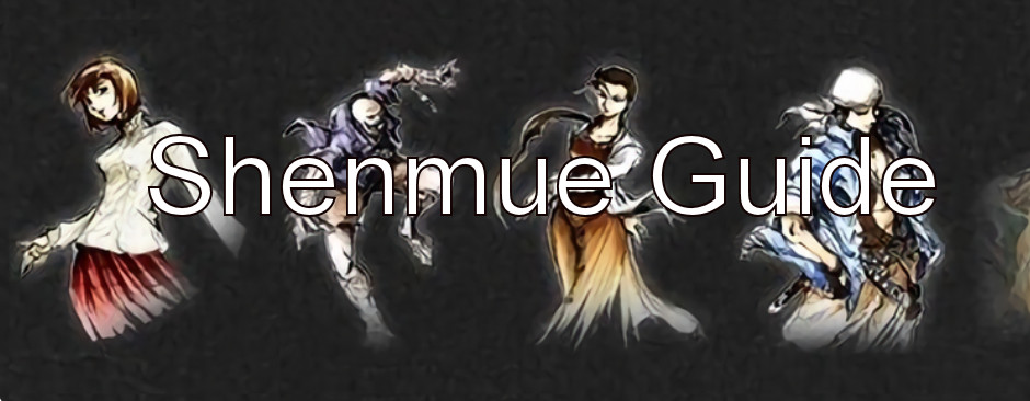 Shenmue Guide